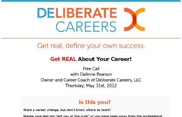 http://deliberatecareers.com/get-real-may31/