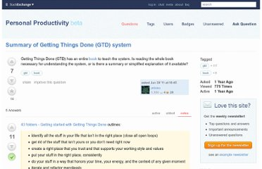http://productivity.stackexchange.com/questions/319/summary-of-getting-things-done-gtd-system