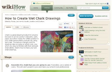http://www.wikihow.com/Create-Wet-Chalk-Drawings