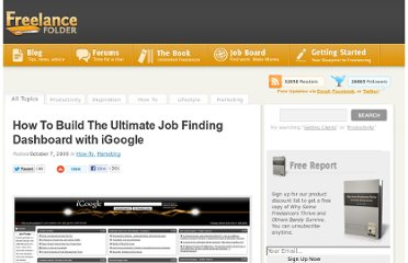 http://freelancefolder.com/how-to-build-the-ultimate-job-finding-dashboard-with-igoogle/