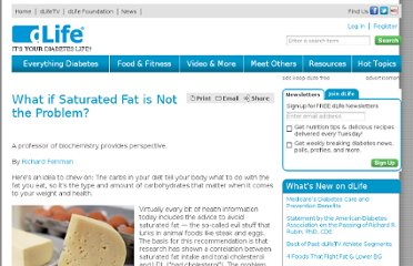 http://www.dlife.com/diabetes-food-and-fitness/what_do_i_eat/fats/what_if_saturated_fat_not_problem