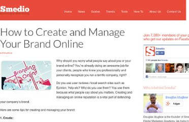 http://smedio.com/2010/10/29/how-to-create-and-manage-your-brand-online/