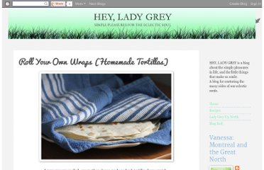 http://www.heyladygrey.com/2011/11/roll-your-own-wraps-homemade-tortillas.html