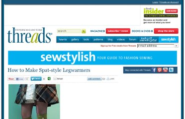 http://www.threadsmagazine.com/item/24576/how-to-make-spat-style-legwarmers