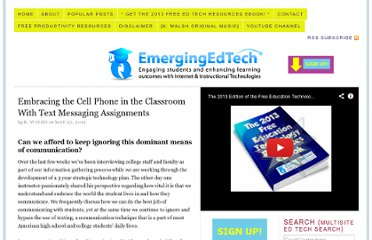 http://www.emergingedtech.com/2012/05/embracing-the-cell-phone-in-the-classroom-with-text-messaging-assignments/
