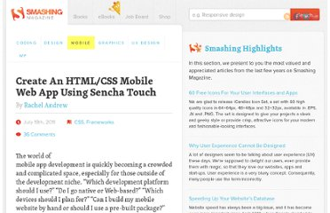http://mobile.smashingmagazine.com/2011/07/19/create-an-html-and-css-mobile-web-app-using-sencha-touch/