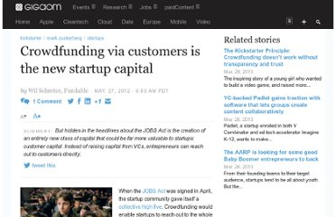 http://gigaom.com/2012/05/27/crowdfunding-via-customers-is-the-new-startup-capital/