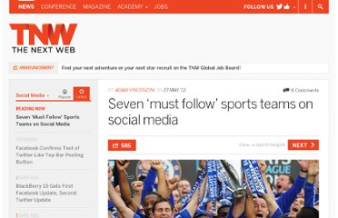 http://thenextweb.com/socialmedia/2012/05/27/seven-must-follow-sports-teams-on-social-media/