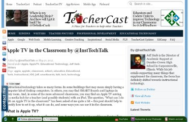 http://blog.teachercast.net/apple-tv-in-the-classroom-by-insttechtalk/