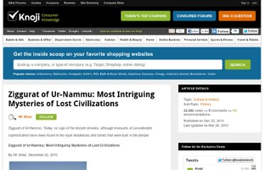 http://history.knoji.com/ziggurat-of-urnammu-most-intriguing-mysteries-of-lost-civilizations/
