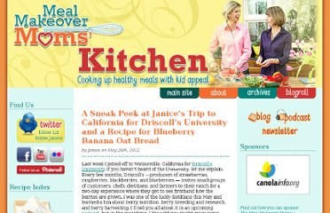 http://mealmakeovermoms.com/kitchen/2012/05/26/a-sneak-peek-at-janices-trip-to-california-for-driscolls-university-and-a-recipe-for-blueberry-banana-oat-bread/