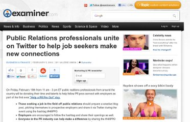 http://www.examiner.com/article/public-relations-professionals-unite-on-twitter-to-help-job-seekers-make-new-connections