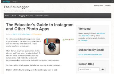 http://theedublogger.com/2012/05/28/the-educators-guide-to-instagram-and-other-photo-apps/