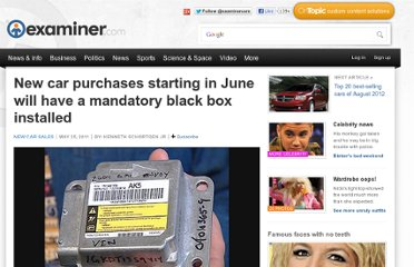 http://www.examiner.com/article/new-car-purchases-starting-june-will-have-a-mandatory-black-box-installed