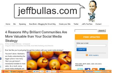 http://www.jeffbullas.com/2012/05/29/4-reasons-why-brilliant-communities-are-more-valuable-than-your-social-media-strategy/