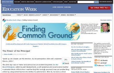 http://blogs.edweek.org/edweek/finding_common_ground/2012/05/the_power_of_the_principal.html