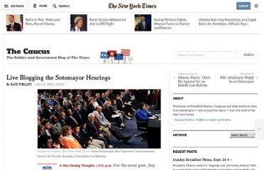 http://thecaucus.blogs.nytimes.com/2009/07/13/live-blogging-the-sotomayor-hearings/