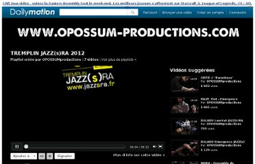 http://www.dailymotion.com/playlist/x212mi_OPOSSUMproductions_tremplin-jazz-s-ra-2012/1#video=xq7qqw