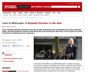 http://www.spiegel.de/international/world/leak-at-wikileaks-a-dispatch-disaster-in-six-acts-a-783778.html