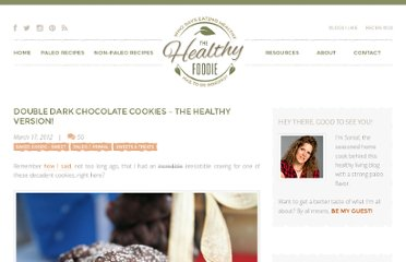 http://thehealthyfoodie.com/2012/03/17/healthy-dark-chocolate-cookies/