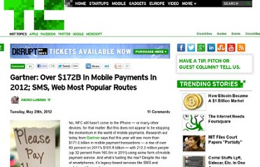 http://techcrunch.com/2012/05/29/gartner-over-172b-in-mobile-payments-in-2012-with-212m-users-sms-web-most-popular-transaction-methods/