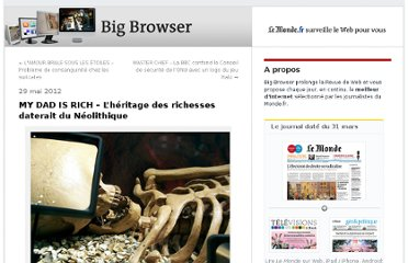 http://bigbrowser.blog.lemonde.fr/2012/05/29/my-dad-is-rich-lheritage-des-richesses-daterait-du-neolithique/#xtor=RSS-3208