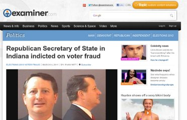 http://www.examiner.com/article/republican-secretary-of-state-indiana-indicted-on-voter-fraud