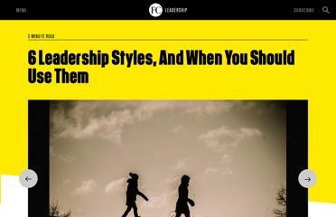 http://www.fastcompany.com/1838481/6-leadership-styles-and-when-you-should-use-them