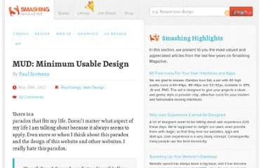 http://www.smashingmagazine.com/2012/05/29/mud-minimum-usable-design/