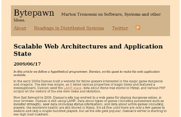 http://bytepawn.com/2009/06/17/scalable-web-architectures-and-application-state/