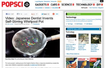http://www.popsci.com/technology/article/2012-05/japanese-dentist-invents-self-stirring-whirlpool-pot