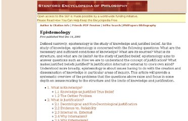http://plato.stanford.edu/entries/epistemology/#WIK