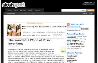 http://www.sloshspot.com/blog/07-23-2009/The-Wonderful-World-of-Prison-Inventions-191
