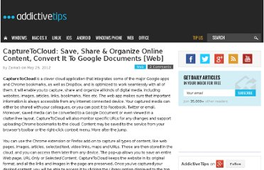http://www.addictivetips.com/web/capturetocloud-save-organize-online-content-convert-to-google-docs/