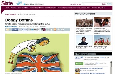 http://www.slate.com/articles/health_and_science/science/2012/05/science_in_the_telegraph_and_the_daily_mail_what_s_wrong_with_british_journalism_.html