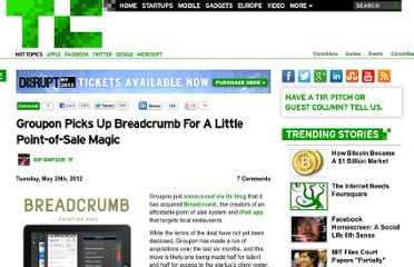 http://techcrunch.com/2012/05/29/groupon-picks-up-breadcrumb-for-a-little-pos-magic/