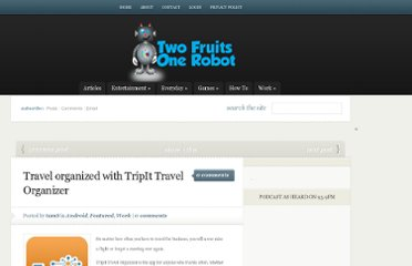 http://www.twofruitsonerobot.com/travel-organized-tripit-travel-organizer/