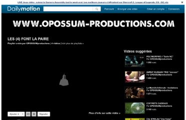 http://www.dailymotion.com/playlist/x1nlbj_OPOSSUMproductions_les-4-font-la-paire/1#video=xmecb8