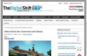 http://www.thedigitalshift.com/2012/05/k-12/minecraft-in-the-classroom-and-library/