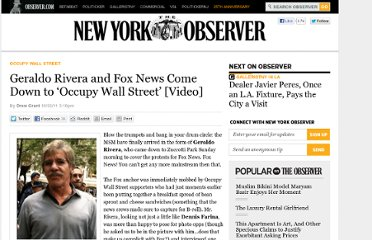 http://observer.com/2011/10/geraldo-rivera-and-fox-news-come-down-to-occupy-wall-street/