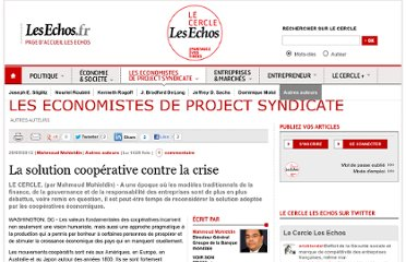 http://lecercle.lesechos.fr/economistes-project-syndicate/autres-auteurs/221147346/solution-cooperative-contre-crise
