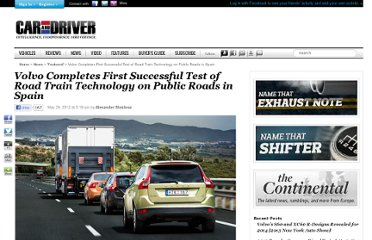 http://blog.caranddriver.com/volvo-completes-first-successful-test-of-road-train-technology-on-public-roads-in-spain/