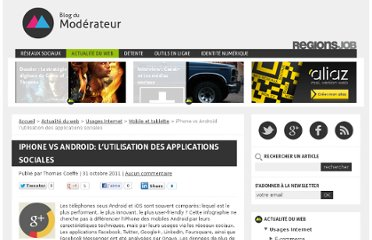http://www.blogdumoderateur.com/iphone-vs-android-utilisation-des-applications-sociales/