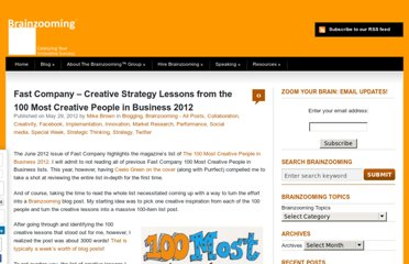 http://brainzooming.com/fast-company-creative-strategy-lessons-from-the-100-most-creative-people-in-business-2012/12242/