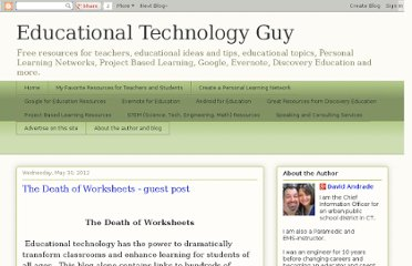 http://educationaltechnologyguy.blogspot.com/2012/05/death-of-worksheets-guest-post.html