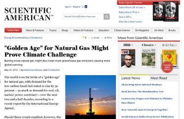 http://www.scientificamerican.com/article.cfm?id=golden-age-natural-gas-might-prove-climate-challenge