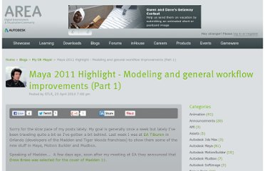 http://area.autodesk.com/blogs/stevenr/maya_2011_highlight_modeling_and_general_workflow_improvements