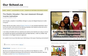 http://www.ourschool.ca/the-electric-educator-flip-your-classroom-through-reverse-instruction/