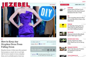 http://jezebel.com/5901827/how-to-keep-any-strapless-dress-from-falling-down
