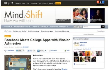 http://blogs.kqed.org/mindshift/2012/03/facebook-meets-college-apps-with-mission-admission/